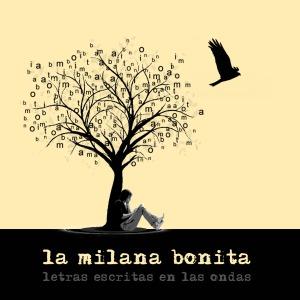 Todos los programas de La Milana Bonita