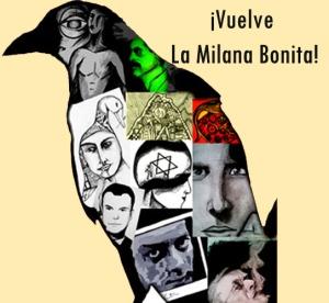 ¡El regreso de La Milana Bonita!