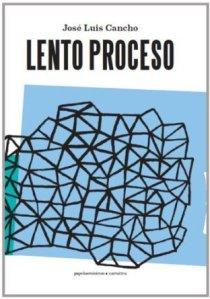 Portada de 'Lento Porceso' (Papeles Mínimos, 2013)