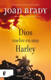 Resultado de imagen para dios vuelve en una harley libro