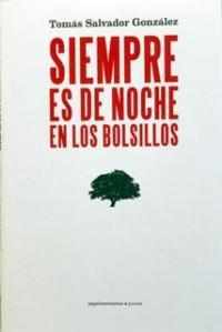 Portada de 'Siempre es de noche en los bolsillos' (Papeles Mínimos, 2014)