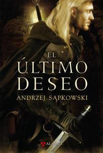 Portada de 'El último deseo' (Alamut Bibliópolis), primer tomo de La Saga de Geralt de Rivia