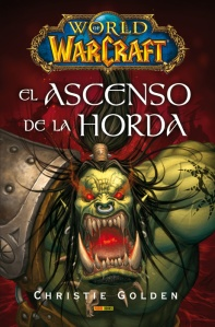 Portada de la novela 'El ascenso de La Horda', de Christie Golden