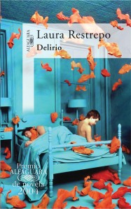 Portada de 'Delirio', de Laura Restrepo