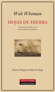 'Hojas de Hierba', de W. Whitman, en edición completa y bilingüe, editada por Galaxia Gutenberg