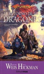 El Retorno de los Dragones, primera novela de la trilogía 'Crónicas de la Dragonlance'
