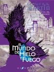 Sobrecubierta de la edición en español de El Mundo de Hielo y Fuego
