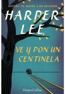 Portada de 'Ve y pon un centinela' en su edición española