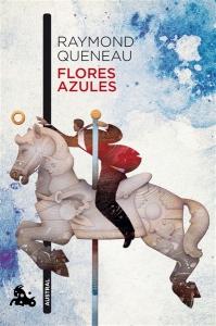 Flores_azules-Raymond_Queneau-9788432228995