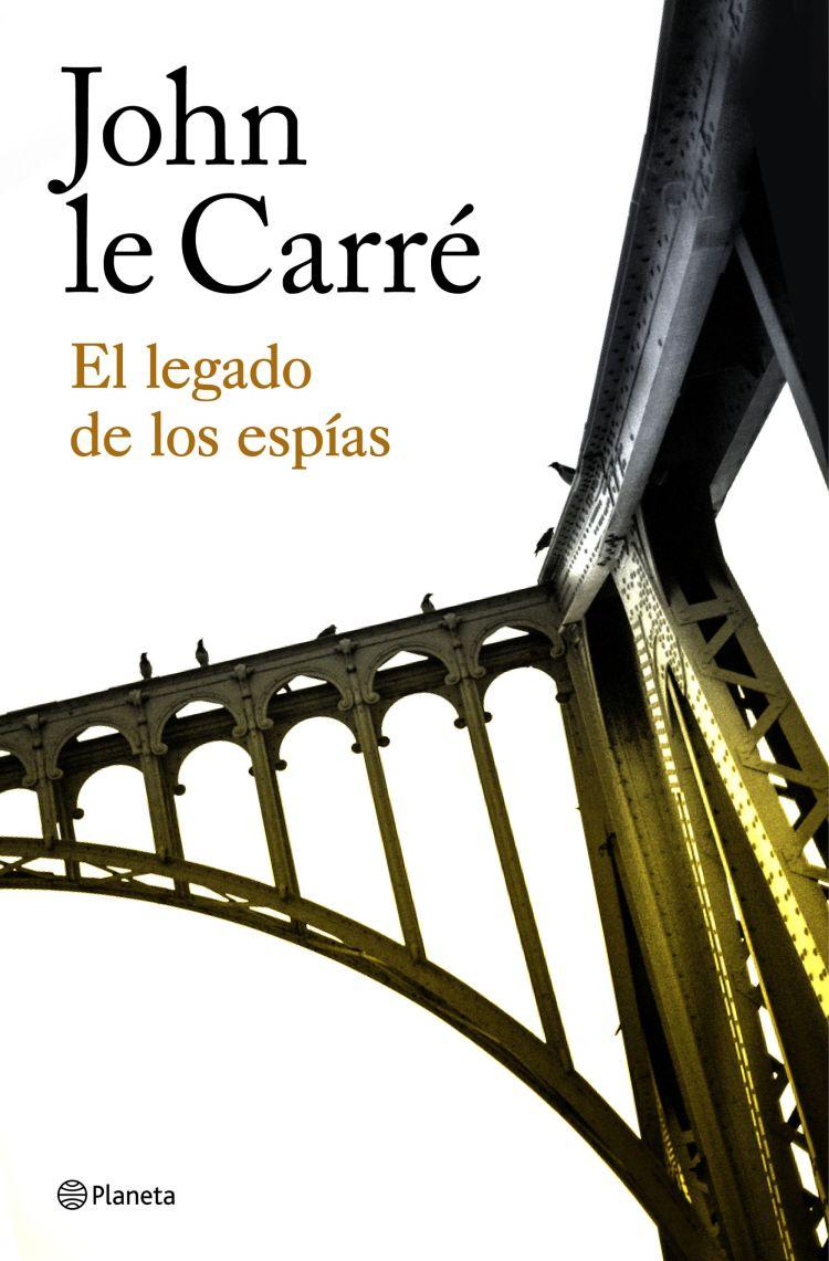 'El legado de los espías', de John Le Carré: el epílogo de un proyecto narrativo
