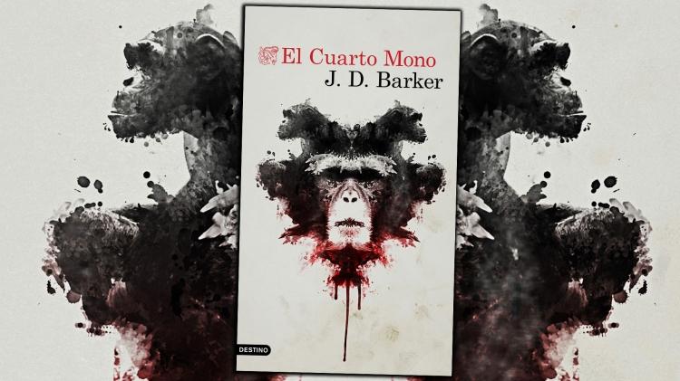 'El cuarto mono' de J.D. Barker: una lectura para darse un atracón