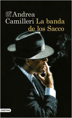 Reseña de 'La banda de los Sacco', de Andrea Camilleri: un western mafioso