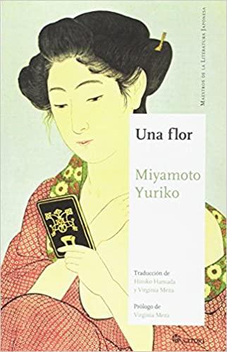 Una flor, de Miyamoto Yuriko