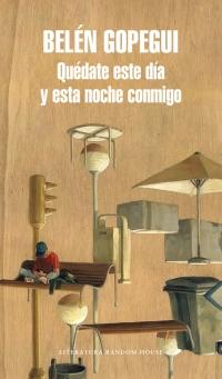 'Quédate este día y esta noche conmigo' de Belén Gopegui